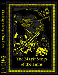 The Magic Songs of the Finns